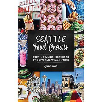 Seattle voedsel kruipt: Touring de buurten een beet & Libatie op een moment