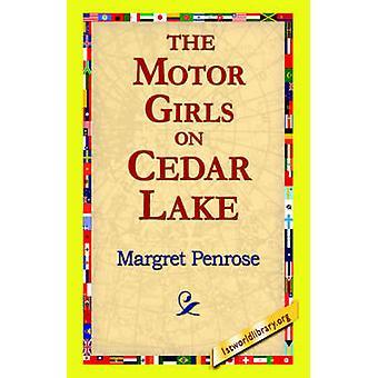 The Motor Girls on Cedar Lake by Penrose & Margret