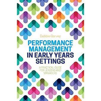 Performance Management in de vroege jaren instellingen door Debbie Garvey