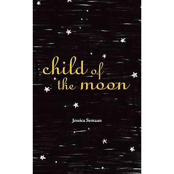 Child of the Moon by Jessica Semaan