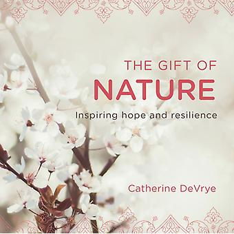 Gift of Nature by Catherine DeVrye