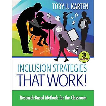 Inclusion Strategies That Work by Toby J Karten