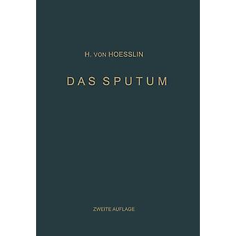 Das Sputum by Heinrich Von Hoesslin