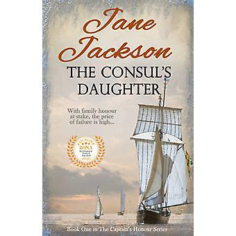 The Consul's Daughter by Jane Jackson - 9781786150165 Book