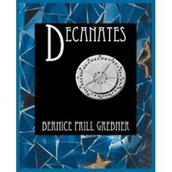 Decanates by Grebner & Bernice Prill
