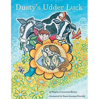 Dustys Udder Luck by CassarinoBrown & Virginia