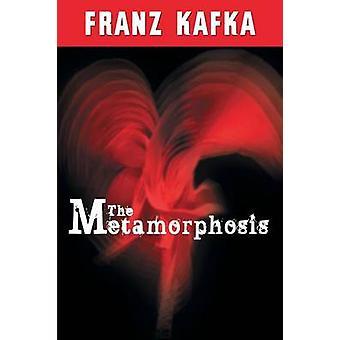 The Metamorphosis by Kafka & Franz