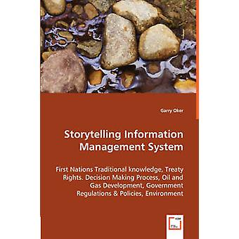 Storytelling Information Management System by Oker & Garry