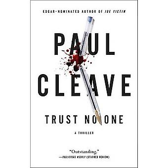 Trust No One - A Thriller by Paul Cleave - 9781501103674 Book