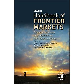 Handbook of Frontier Markets - Evidence from Asia and International Co