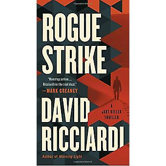 Rogue Strike by David Ricciardi - 9780399585784 Book