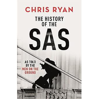 The History of the SAS by Chris Ryan - 9781529324648 Book
