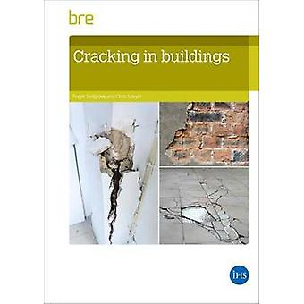 Cracking in Buildings - BR292 (2nd Revised edition) by Roger Sadgrove