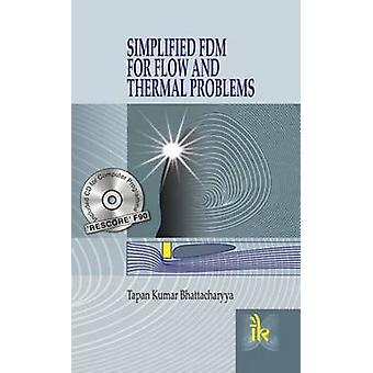 Simplified FDM for Flow and Thermal Problems by T.K. Bhattacharyya -