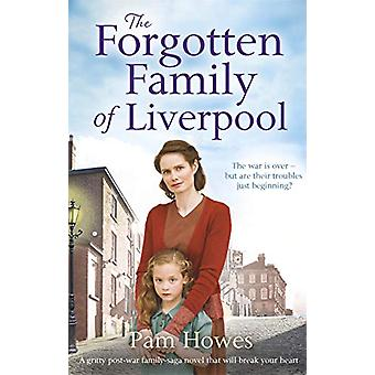 The Forgotten Family of Liverpool by Pam Howes - 9780349132501 Book