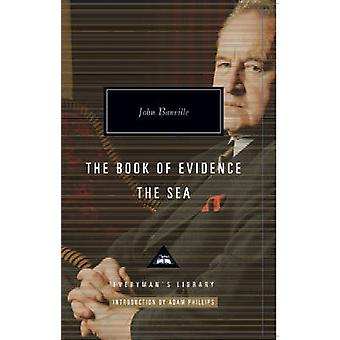 The Book of Evidence & the Sea by John Banville - Adam Phillips - 978