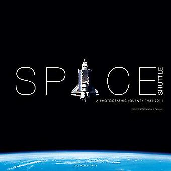 Space Shuttle - A Photographic Journey by Luke Wesley Price - 97817814