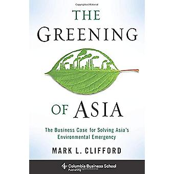 El verdear de Asia - el caso del negocio para problemas ambientales de Asia