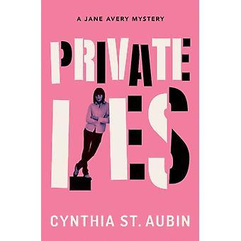 Private Lies by Cynthia Aubin