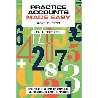 Practice Accounts Made Easy - third edition by Ann Tudor - 9781911510