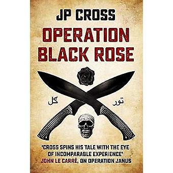 Operation Black Rose by JP Cross - 9781912049585 Book