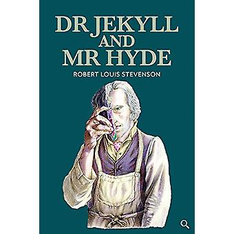 Dr Jekyll and Mr Hyde by Robert Louis Stevenson - 9781912464296 Book