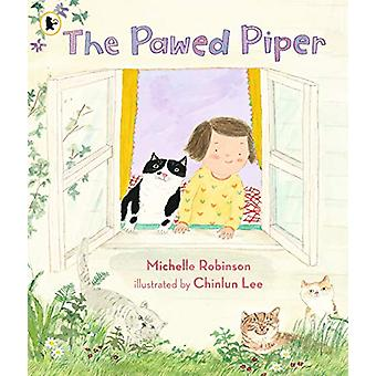 The Pawed Piper by Michelle Robinson - 9781406383034 Book