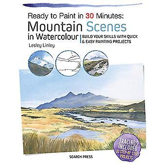 Prêt à peindre en 30 minutes - Scènes de montagne à l'aquarelle - Build Y
