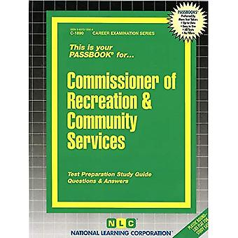 Commissioner of Recreation & Community Services (Career Examination Passbooks)