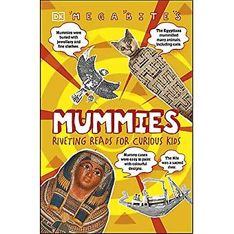 Mummies: Riveting Reads for� Curious Kids (Mega Bites)