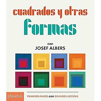 Cuadrados Y Otras Formas Con Josef Albers (Squares & Other Shapes with Josef Albers) (Édition espagnole) [Livre de conseil]