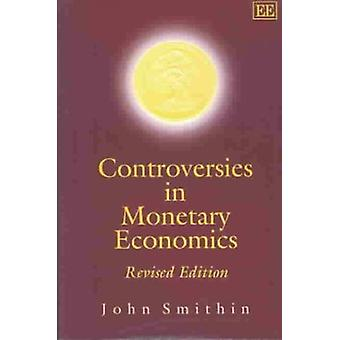 Controversies in Monetary Economics - Revised Edition