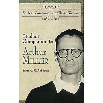 Student Companion to Arthur Miller (Student Companions to Classic Writers)