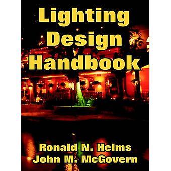 Lighting Design Handbook by Engineerin Civil Engineering Laboratory -