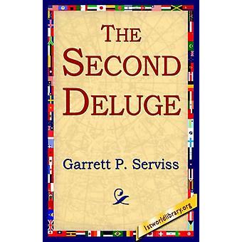 The Second Deluge by Garrett Putman Serviss - 9781421804422 Book