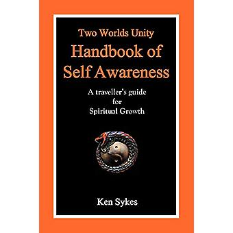 Two Worlds Unity Handbook of Self Awareness - A Traveller's Guide for