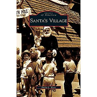 Santa's Village by Phillip L Wenz - 9781531625061 Book