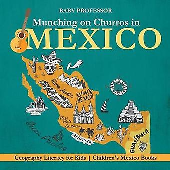 Munching on Churros in Mexico - Geography Literacy for Kids Children'