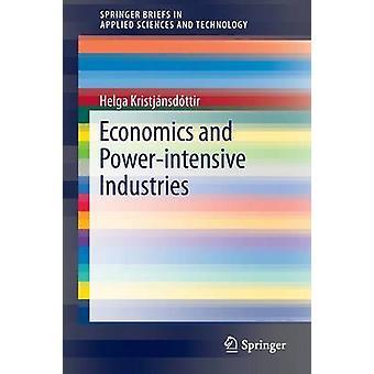 Economics and Power-intensive Industries by Helga Kristjansdottir - 9