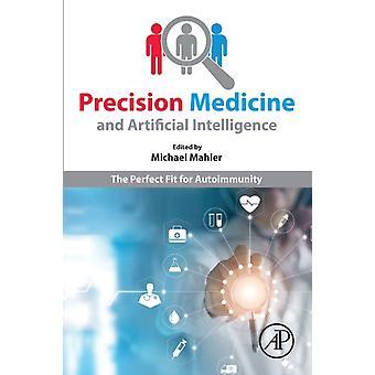 Precision Medicine and Artificial Intelligence door Michael Mahler