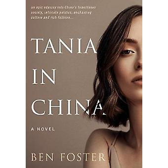 Tania in China A Novel