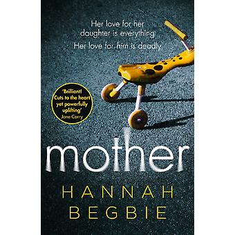 Mutter von Hannah Begbie