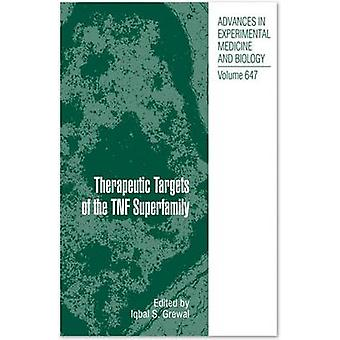 Therapeutic Targets of the TNF Superfamily by Edited by Iqbal S Grewal
