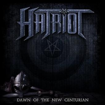 Hatriot - Dawn of the New Centurion [CD] USA import