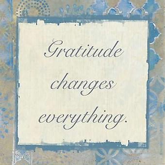 Gratitude Changes 3 Poster Print by Smith Haynes