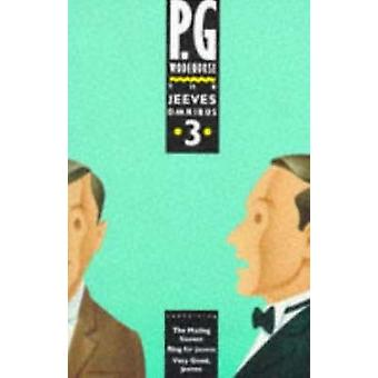 The Jeeves Omnibus - (Jeeves & Wooster) - No. 3 by P. G. Wodehouse - 97