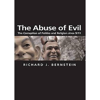 L'abus du mal - la Corruption de la politique et la Religion depuis 9/11