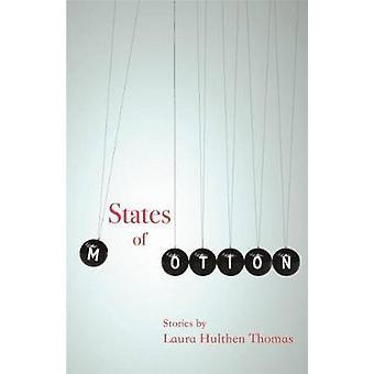 Staten van de beweging door Laura Hulthen Thomas - 9780814343142 boek