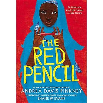 The Red Pencil by Andrea Davis Pinkney - 9780316247801 Book