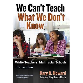 Não podemos ensinar o que não sabemos - professores branco - Multiracial Schoo